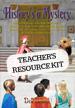 History's a Mystery - Teacher's Resource Kit